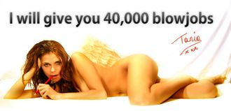 Tania Derveaux - I will give you 40,000 blowjobs.jpg